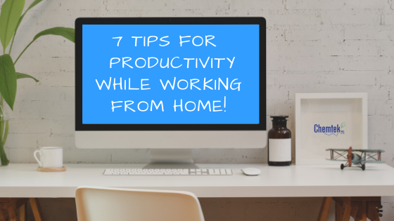 7 Tips for Productivity While Working From Home!